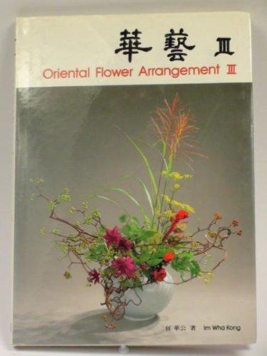 Oriental Flower Arrangement III (v. 3): Im Wha Kong
