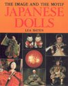 Japanese Dolls: The Image and the Motif: Baten, Lea
