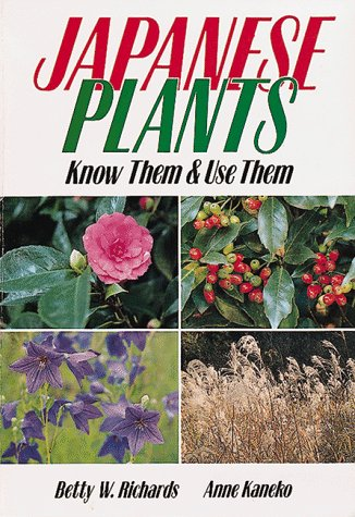 9784079751216: Japanese Plants: Know Them and Use Them