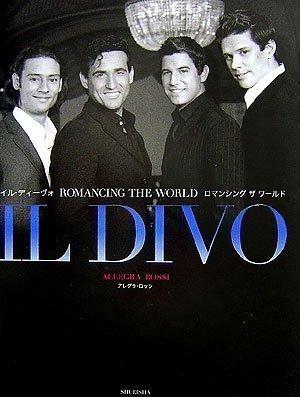 9784087804546: Romancing The World Il Divo (Talent Movie Photos) (2006) ISBN: 4087804542 [Japanese Import]
