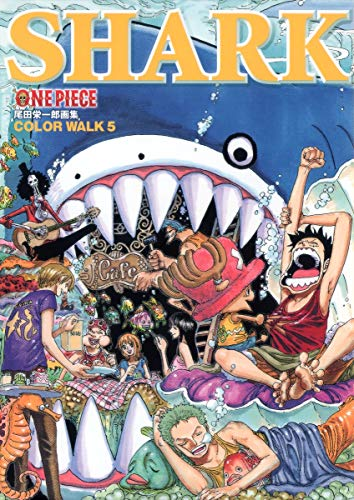 9784087823561: One Piece Color Walk 5 SHARK - Artbook