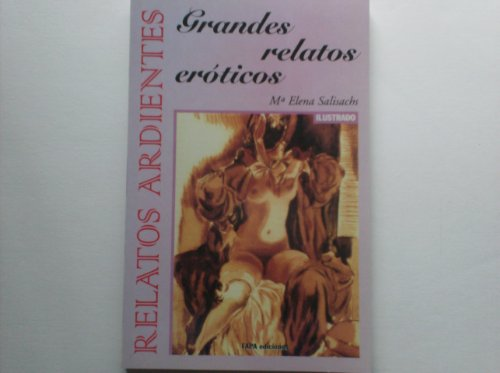 Grandes Relatos Eroticos (Spanish Edition): Ma Elena Salisachs