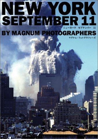 9784105412012: NEW YORK SEPTEMBER 11 - New York September 11 (2001) ISBN: 4105412019 [Japanese Import]