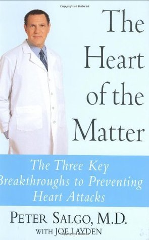 9784106195143: Heart Of The Matter, The: The Three Key Breakthroughs To Preventing Heart Attacks