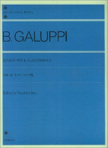 9784111070008: Galuppi Piano Sonatas whole tone piano library (2005) ISBN: 4111070000 [Japanese Import]