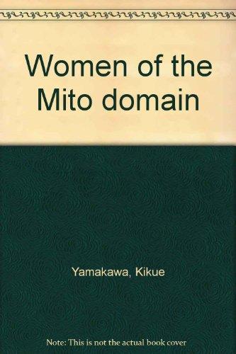 9784130270281: Women of the Mito domain by Yamakawa, Kikue