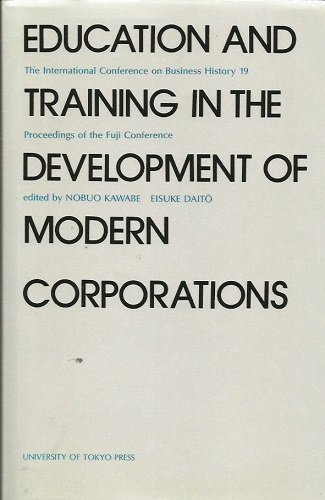 Education and training in the development of modern corporations: Proceedings of the Fuji ...