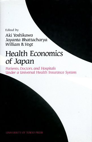 9784130671057: Health economics of Japan: Patients, doctors, and hospitals under a universal health insurance system
