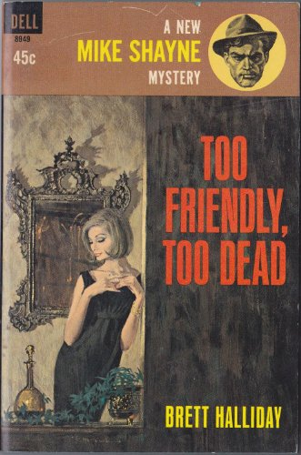 Too Friendly, Too Dead: Halliday, Brett
