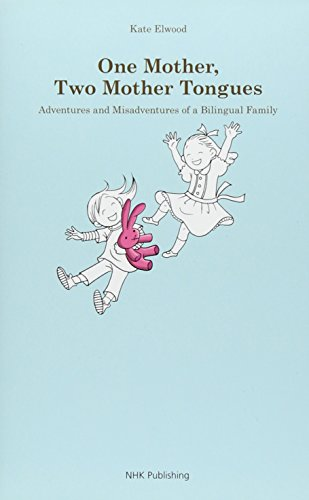 9784140350928: One Mother,Two Mother Tongues: Adventures And Misadventures Of A Bilingual Family