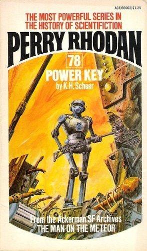 Power Key (Perry Rhodan #78): K.H. Scheer