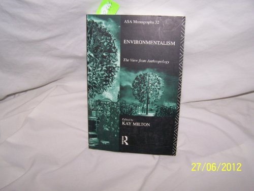 9784150947552: Environmentalism: The View From Anthropology