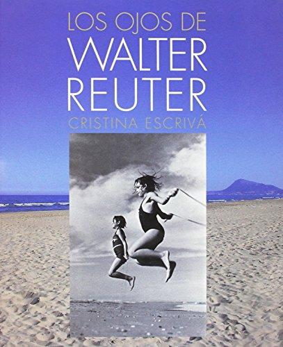 9784151801112: Los ojos de Walter Reuter
