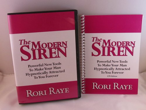 9784254123265: THE MODERN SIREN:POWERFUL NEW TOOLS TO MAKE YOUR MAN HYPNOTICALLY ATTRACTED TO YOU FOREVER