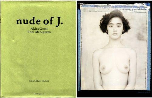 Nude of J.: Akira ; Meneguzzo,