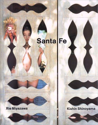 Santa Fe: Miyazawa, Rie;Shinoyama, Kishin