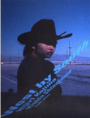 9784255990019: West by South Hijiri Kojima Kishin Shinoyama
