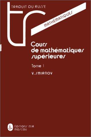 9784280000004: Cours de math�matiques sup�rieures, tome 1