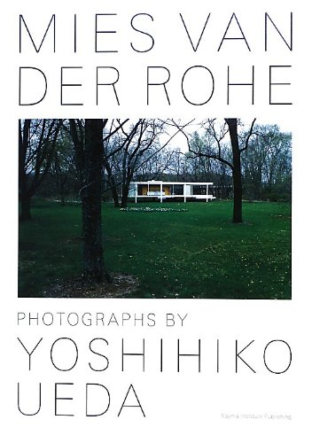 Mies Van Der Rohe - Photographs by