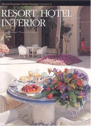 Resort Hotel Interior (Hardcover): Kawade Shobo Shinsha
