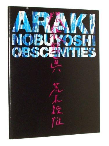 9784309901268: Araki Nobuyoshi: Obscenities