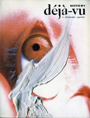 Deja-vu: A Photography Quarterly (900710 N1) [Japanese Text]: Kohtaro, Iizawa [Editor-in-Chief]