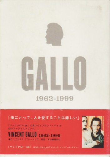 Vincent Gallo 1962-1999: Vincent Gallo