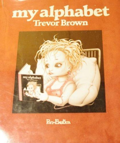 9784309903583: Trevor Brown : My Alphabet