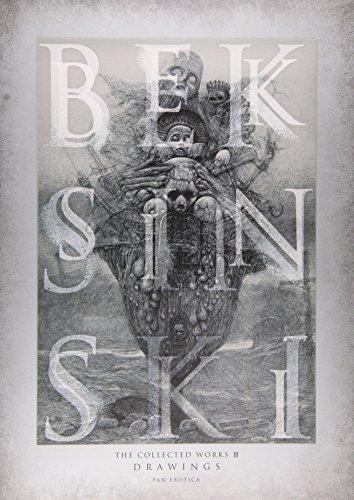 9784309908601: Beksinski: Drawings III: The Collected Works