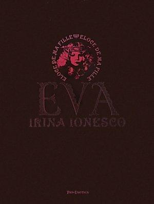 9784309909141: Irina Ionesco - Eva Eloge De Ma Fille (French Edition)