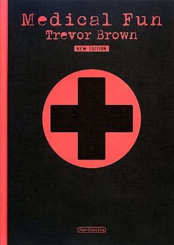 Trevor Brown - Medical Fun: Editions Treville