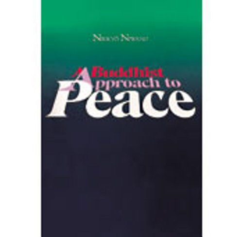 9784333003082: A Buddhist Approach to Peace