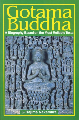 9784333018932: Gotama Buddha: A Biography Based on the Most Reliable Texts, Vol. 1