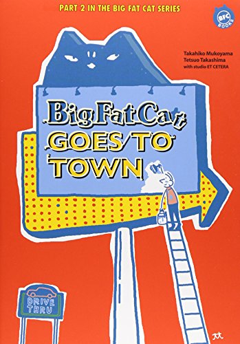 9784344002821: Big Fat Cat GOES TO TOWN