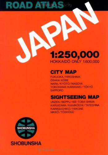 Road atlas Japan 1:250,000, Hokkaido only 1:600,000: Shobunsha