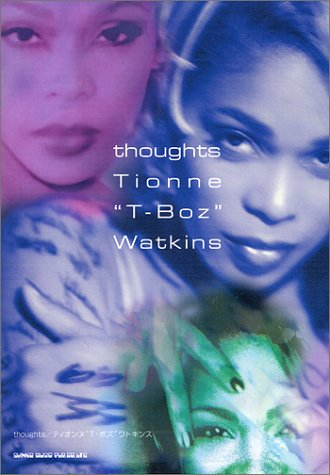 "9784401617371: thoughts Tionne""T-Boz""Watkins"