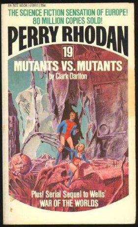 9784416459898: Mutants vs. Mutants (Perry Rhodan #19)