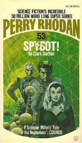 9784416601365: Spybot! (Perry Rhodan #53)