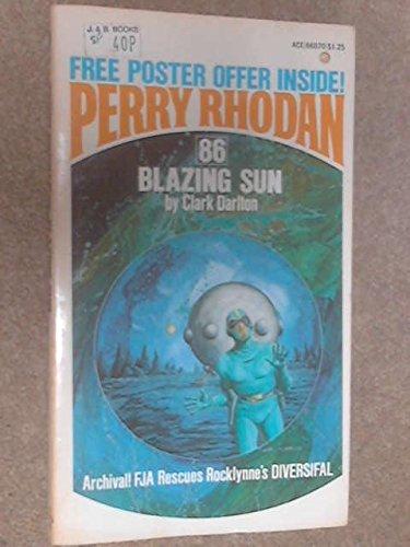 Blazing Sun (Perry Rhodan #86): Clark Darlton