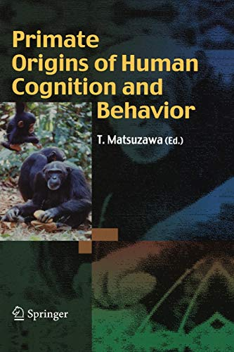 9784431094227: Primate Origins of Human Cognition and Behavior