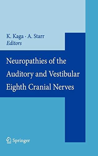 9784431094326: Neuropathies of the Auditory and Vestibular Eighth Cranial Nerves