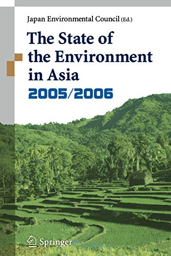 The State of the Environment in Asia 2005/2006.: Japan Environemntal Council (JEC) (Ed.):