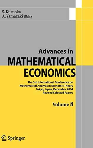 Advances in Mathematical Economics 8: S. Kusuoka