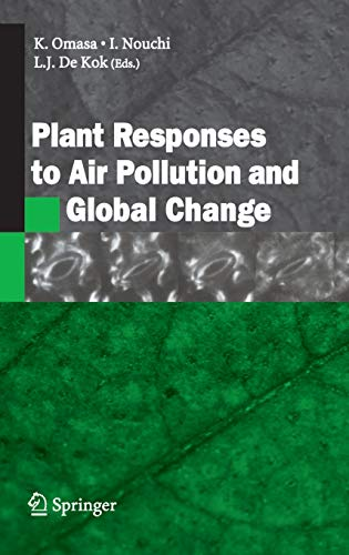 Plant Responses to Air Pollution and Global Change (Hardback)
