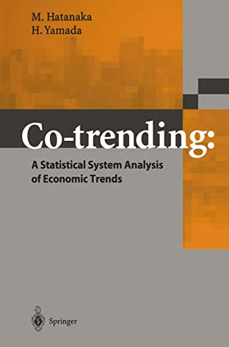 Co-trending: A Statistical System Analysis of Economic Trends: Hatanaka, M., Yamada, H.