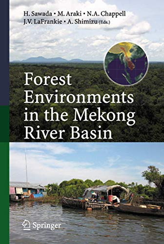 Forest Environments in the Mekong River Basin: Haruo Sawada