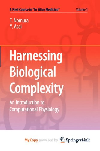 9784431538813: Harnessing Biological Complexity: An Introduction to Computational Physiology