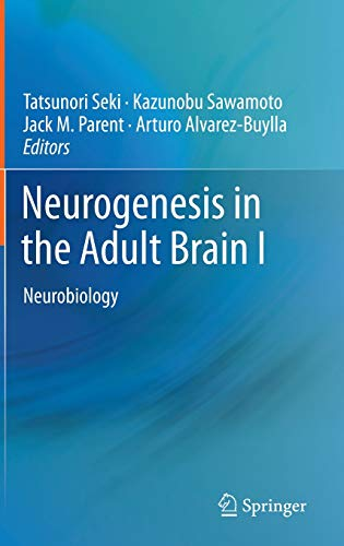 Neurogenesis in the Adult Brain I: Arturo Alvarez-Buylla