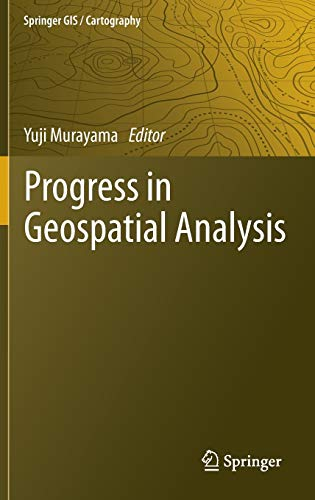 9784431539995: Progress in Geospatial Analysis (Springer Gis / Cartography)