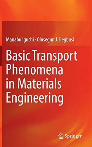 9784431540199: Basic Transport Phenomena in Materials Engineering